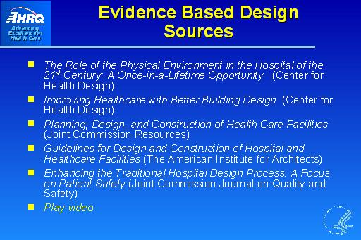 Evidence Based Design Sources: Slide Presentation from the AHRQ ...