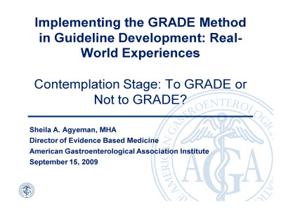 Slide 1. Contemplation Stage: To GRADE or Not to GRADE?