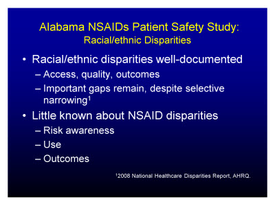 Slide 11. Alabama NSAIDs Patient Safety Study: Racial/ethnic Disparities