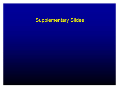 Slide 24. Supplementary Slides