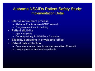 Slide 7. Alabama NSAIDs Patient Safety Study: Implementation Detail