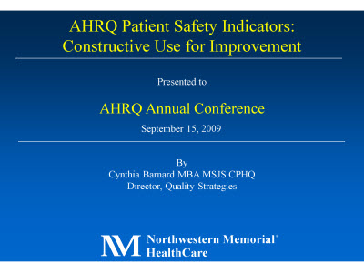 Slide 1. AHRQ Patient Safety Indicators: Constructive Use for Improvement