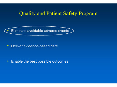 Slide 5. Quality and Patient Safety Program