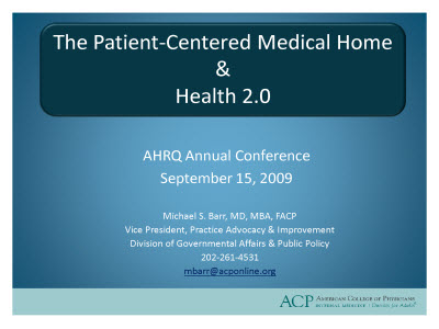 Slide 1. The Patient-Centered Medical Home and Health 2.0