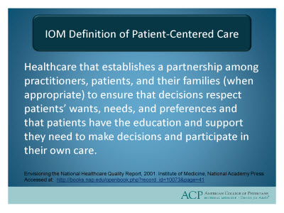 Slide 2. IOM Definition of Patient-Centered Care