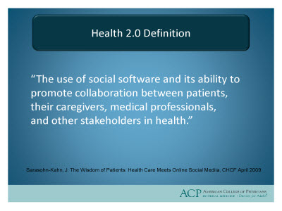 Slide 3. Health 2.0 Definition