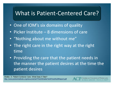 Slide 4. What is Patient-Centered Care?