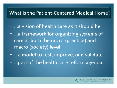 Slide 5. What is the Patient-Centered Medical Home?