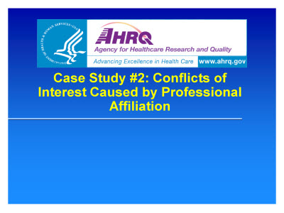 Slide 14. Case Study #2: Conflicts of Interest Caused by Professional Affiliation