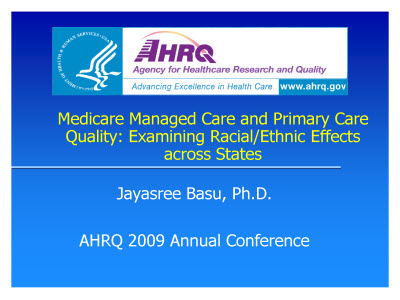 Slide 1. Medicare Managed Care and Primary Care Quality: Examining Racial/Ethnic Effects across States