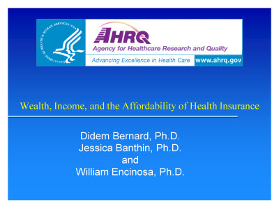 Slide 1. Wealth, Income, and the Affordability of Health Insurance