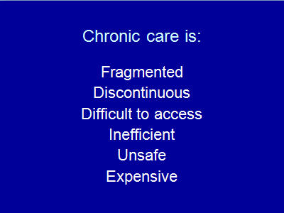 Slide 5. Chronic care is: