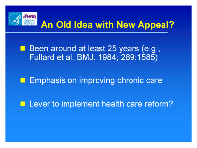 Slide 6. An Old Idea with New Appeal?