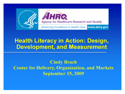 Slide 1. Health Literacy in Action: Design, Development, and Measurement . Text Description is below the image.