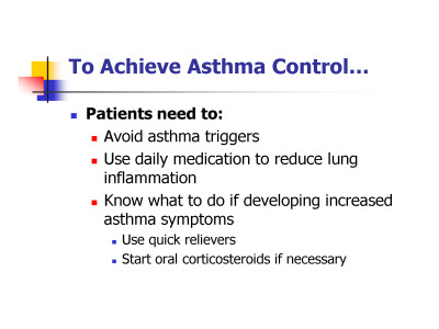 Slide 4. To Achieve Asthma Control . . .