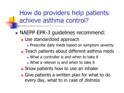 Slide 5. How do providers help patients achieve asthma control?