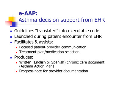 Slide 7. e-AAP: Asthma decision support from EHR