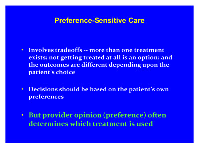 Slide 11. Preference-Sensitive Care