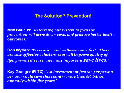 Slide 7. The Solution? Prevention!