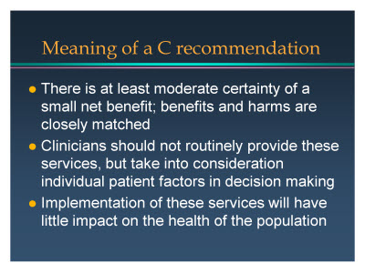 Slide 8. Meaning of a C recommendation