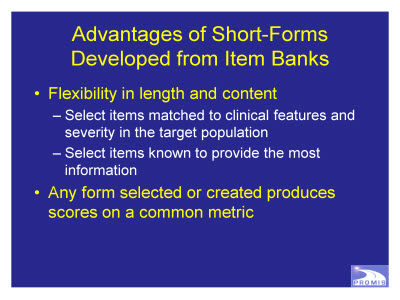 Slide 10. Advantages of Short-Forms Developed from Item Banks