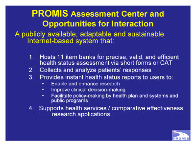 Slide 27. PROMIS Assessment Center and Opportunities for Interaction