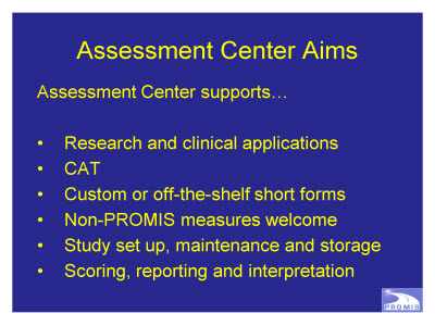 Slide 30. Assessment Center Aims