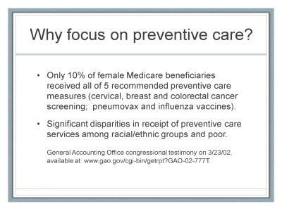 Slide 4. Why focus on preventive care?