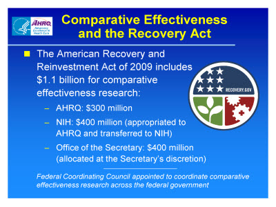 Slide 12. Comparative Effectiveness and the Recovery Act