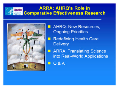 Slide 4. ARRA: AHRQ's Role in Comparative Effectiveness Research