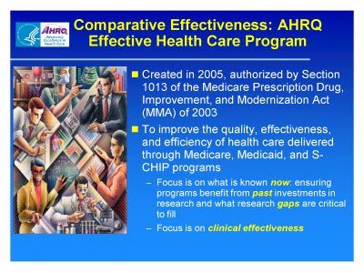 Slide 8. Comparative Effectiveness: AHRQ Effective Health Care Program