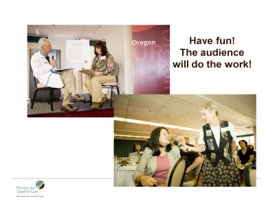 Slide 10. Have fun! The audience will do the work!