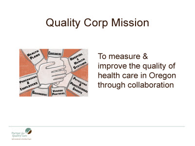 Slide 2. Quality Corp Mission