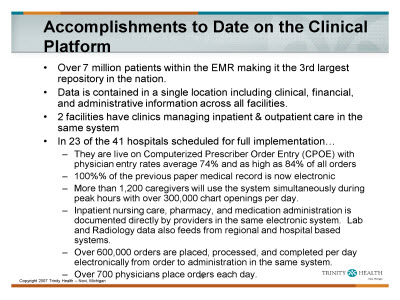 Slide 10. Accomplishments to Date on the Clinical Platform