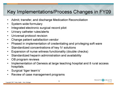 Slide 13. Key Implementations/Process Changes in FY09