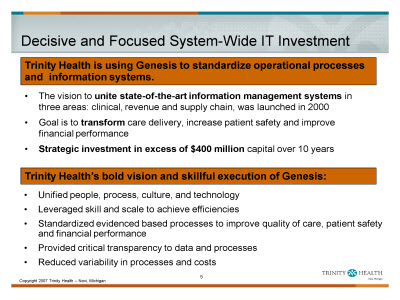 Slide 5. Decisive and Focused System-Wide IT Investment