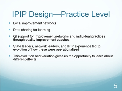 Slide 5. IPIP Design - Practice Level