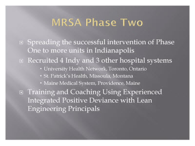 Slide 15. MRSA Phase Two