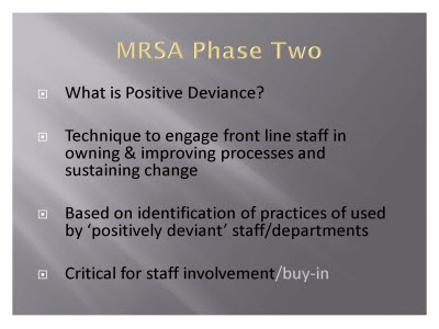 Slide 16. MRSA Phase Two