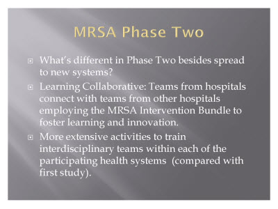 Slide 19. MRSA Phase Two