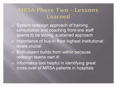 Slide 21. MRSA Phase Two - Lessons Learned