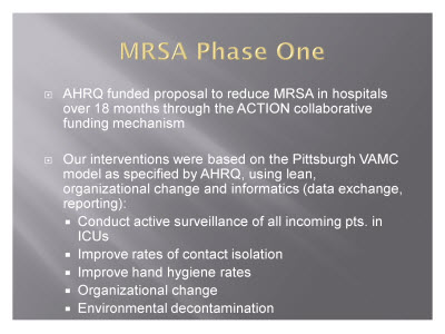 Slide 3. MRSA Phase One