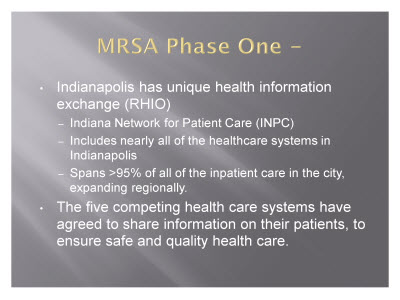 Slide 4. MRSA Phase One