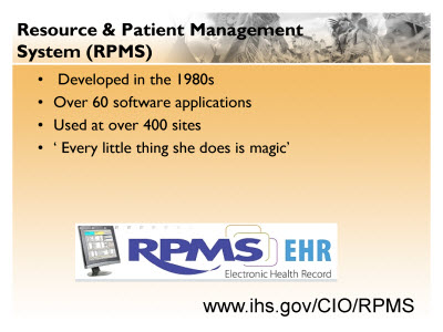 Slide 11. Resource and Patient Management System (RPMS)