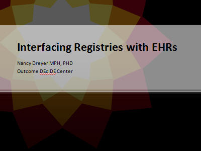 Slide 1. Interfacing Registries with EHRs