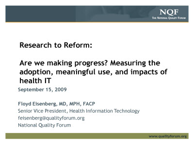 Slide 1. Research to Reform: Are we making progress? Measuring the adoption, meaningful use, and impacts of health IT