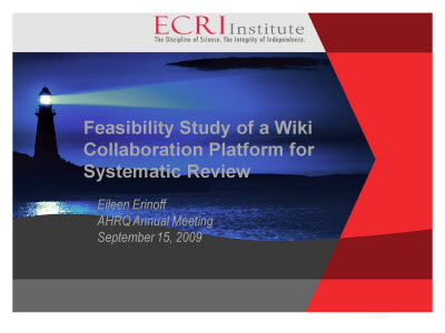Slide 1. Feasibility Study of a Wiki Collaboration Platform for Systematic Review