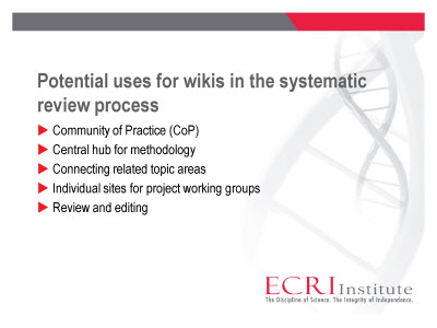 Slide 3. Potential uses for wikis in the systematic review process