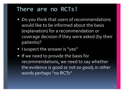 Slide  14. There are no RCTs!