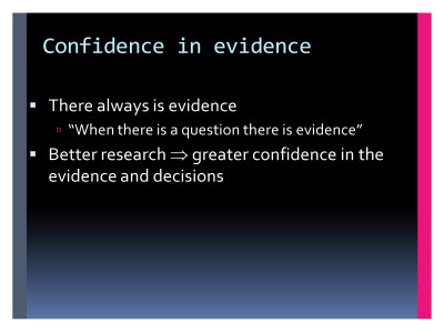 Slide  16. Confidence in evidence
